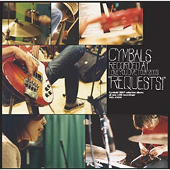 Cymbals「requests!」(CDジャケット)