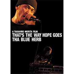THA BLUE HERB「THAT'S THE WAY HOPE GOES」(DVDジャケット)